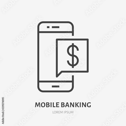 Fototapeta Mobile phone with money notification flat line icon. Online bank message sign. Thin linear logo for financial services, cash transfer, transaction confirmation vector illustration obraz