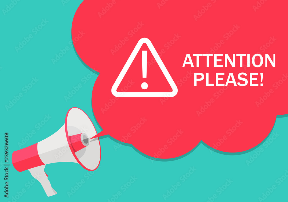 Fototapety, obrazy: Attention please concept of important announcement. Vector illustration