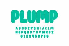 Plump Font Design, Thick Alpha...