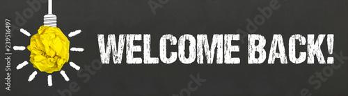 Fototapeta Welcome back!