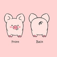 Vector Illustration Of Cartoon Cute Pink Pig Front View And Back View Drawn With A Tablet, Cute Smiling Character Isolated On Empty Background With Big Ears