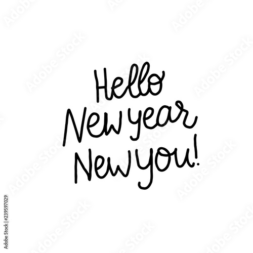 Hello New Year New you Freehand lettering inscription Canvas Print