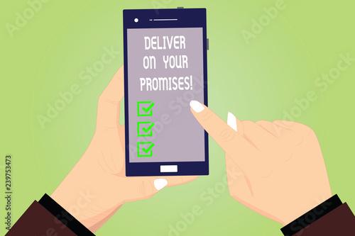 Obraz na plátně Conceptual hand writing showing Deliver On Your Promises