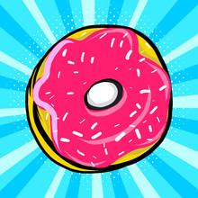 Sweet Donut In Pop Art