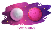 Two Moons, Mystical Phenomenon On The Starry Sky Background.