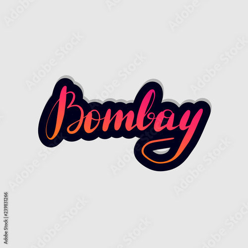 Photo Handwritten lettering typography Bombay. Drawn