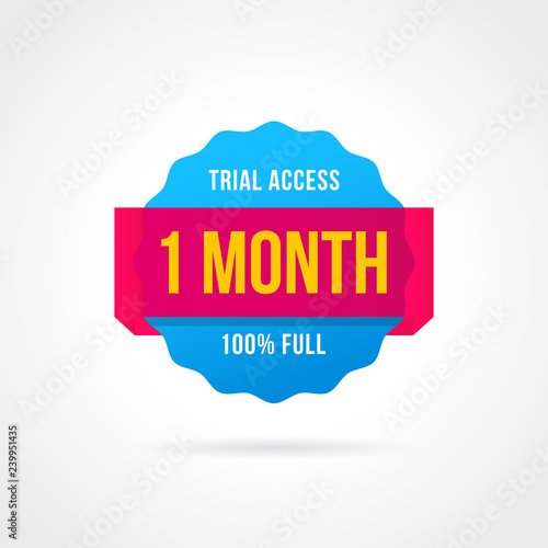 Free trial badges. 1 month access. banner stickers Wall mural