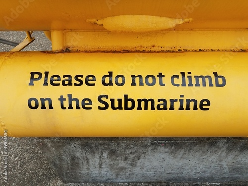please do not climb on the submarine sign on yellow submarine Canvas Print
