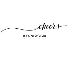 Cheers To A New Year Hand Drawing Vector Lettering Design.