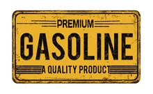 Premium Gasoline Vintage Rusty Metal Sign