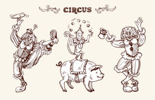 Circus Illustration With Clowns, A Juggling Monkey And A Pig. Vector Illustration In Sketch And Vintage Style.