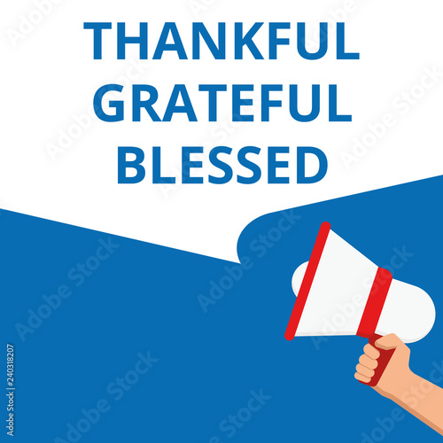 Conceptual writing showing Thankful Grateful Blessed. Wallpaper Mural