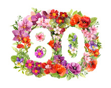 Floral Number 80 Eighty From W...
