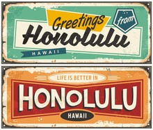 Honolulu Hawaii Tin Sign Souvenir Card Idea. Greetings From Honolulu Unique Retro Post Card Design. Travel Destinations.