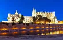 Cathedral Of Santa Maria Of Palma (La Seu) And Royal Palace Of La Almudaina At Night, Palma De Mallorca, Spain