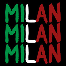 Lettering Milan. Brush Calligraphy With The Word Milan. Handwritten Phrase Milan. Italian Flag Inscription Milan.