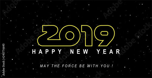 Photo 2019: May the force and happiness be with you !