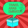 Leinwandbild Motiv Conceptual hand writing showing Travel To Arab Emirates. Business photo showcasing Have a trip to the middle east know other cultures Idea icon in Blank Halftone Speech Bubble Over Carton Box