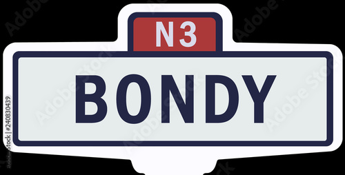 Photo BONDY - Ancien panneau entrée d'agglomération