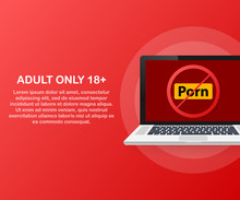 Adult Only 18. No Porno Icon On Laptop Screen On White Background. Vector Illustration.