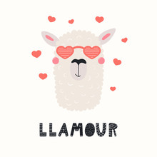 Hand Drawn Valentines Day Card With Cute Funny Llama In Heart Shaped Glasses, Text Llamour. Vector Illustration. Scandinavian Style Flat Design. Concept For Celebration, Invite, Children Print.