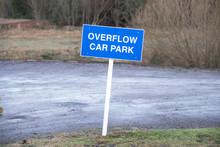Overflow Car Park Sign For Mot...