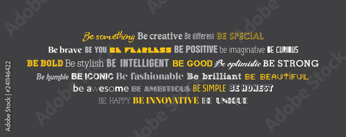Poster Positive Typography Be creative typography wall graphics. Be something writing in conceptual typography design.