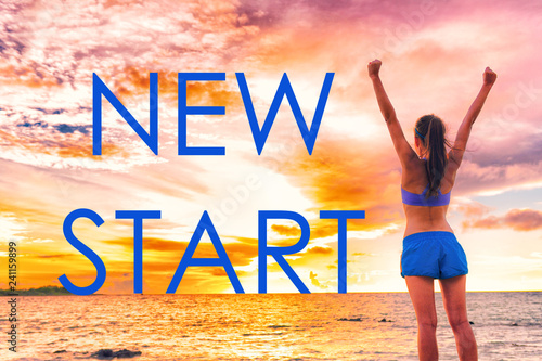 New Start Motivational inspiration quote message excited woman with arms up in success looking at sunset ready for her healthy living. Girl on summer travel vacation. Take control of your life.