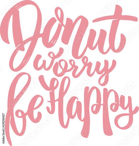 Fototapeta donut worry be happy