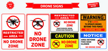 Set Of No Drone Zone Sign