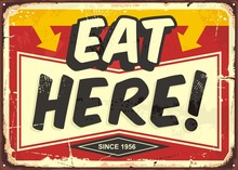 Eat Here Vintage Restaurant Tin Sign