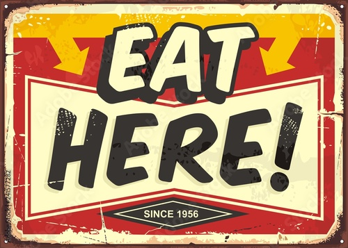 Leinwand Poster Eat here vintage restaurant tin sign