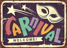 Carnival Retro Tin Sign Design. Invitation Poster With Mask Shape And Colorful Text. Vector Old Fashioned Wall Decoration.