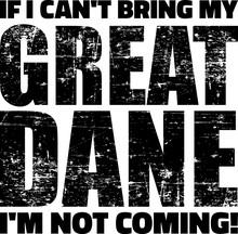 Great Dane Slogan