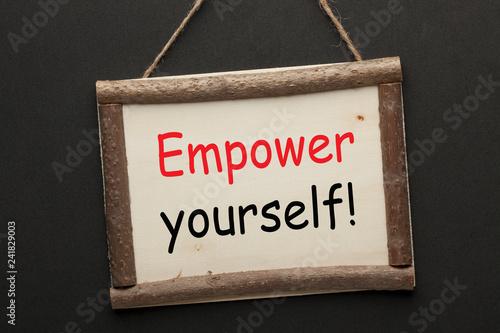 Fotografía  Empower yourself to succeed