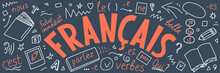 "Francais.  Translation: ""French"". French Language Hand Drawn Doodles And Lettering."