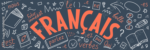 """Francais. Translation: """"French"""". French language hand drawn doodles and lettering."""