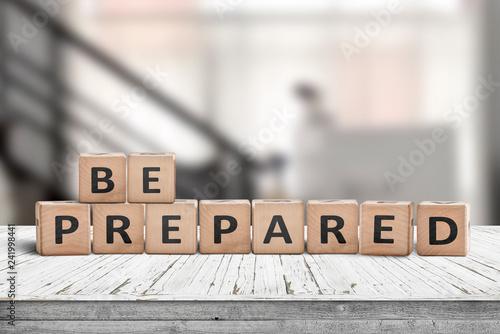 Fotografía  Be prepared phrase on wooden dices in a bright room
