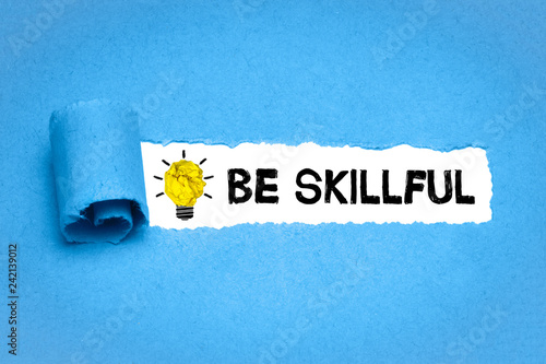 Be skillful Wallpaper Mural