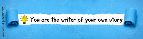 Photo You are the writer of your own story