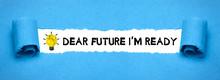 Dear Future I´m Ready