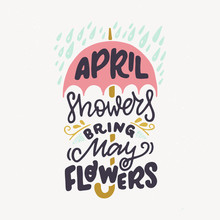 April Showers Bring May Flower...