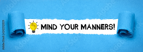 Mind your manners! Canvas-taulu
