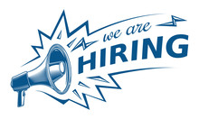 We Are Hiring - Advertising Sign With Megaphone