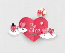 Be Mine, Happy Valentine's Day...