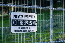 """""""Private Property, No Trespass..."""