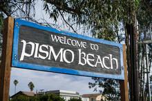 """Welcome To Pismo Beach"" Sign, California"