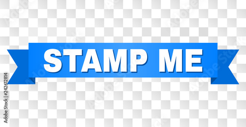 Fotografering  STAMP ME text on a ribbon