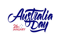 Vector Illustration: Handwritten Calligraphic Brush Type Lettering Of Australia Day 26th Of January On White Background
