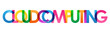 CLOUD COMPUTING colorful typography banner